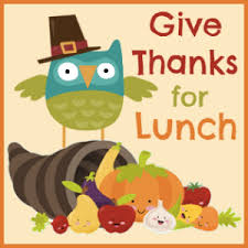 Thanksgiving Lunch in school cafeteria. All parents/family welcome!